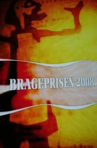 Bragepriaen 2008