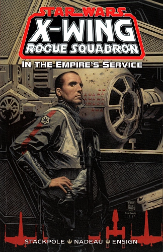 Star Wars - X-Wing Rogue Squadron In the Empire's Service