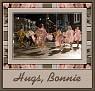 Hairspray 9Hugs, Bonnie