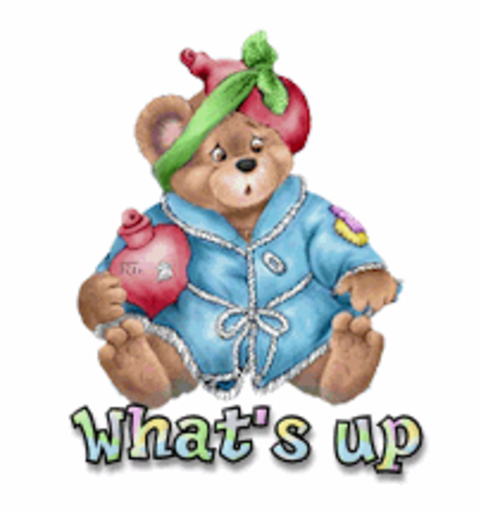What's up - BearGetWellSoon