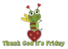 Thank God it's Friday - BeeHeart