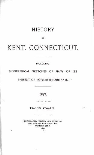002 - HISTORY OF KENT, CONNECTICUT